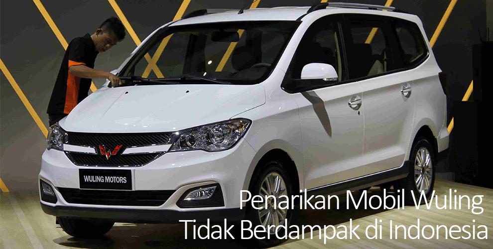 Penarikan Mobil Wuling Tidak Berlaku di Indonesia