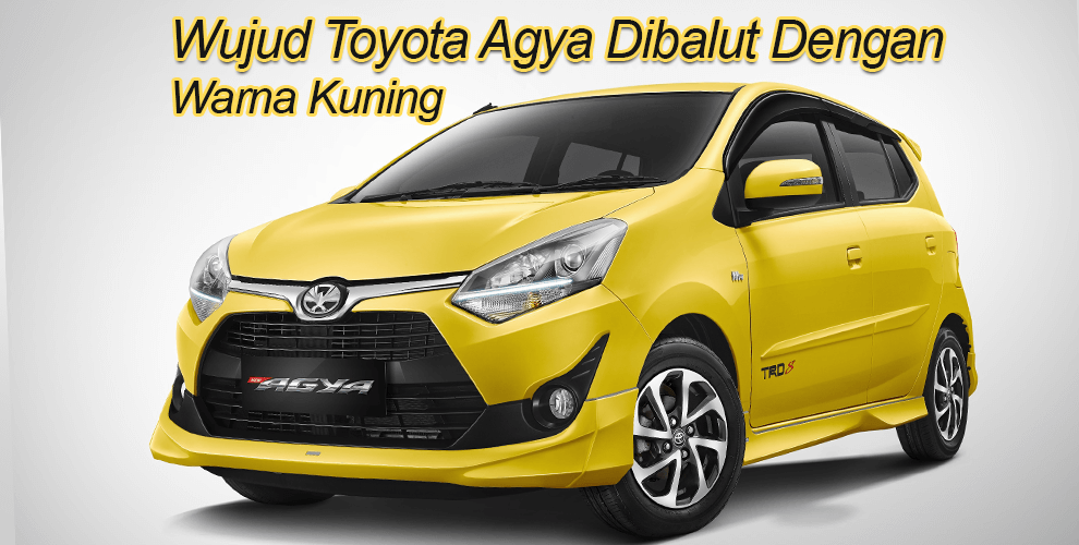 Penampakan Toyota Agya